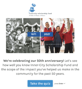 Inner-City Scholarship Fund Cultivation Quiz