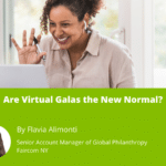 Are Virtual Galas the New Normal?