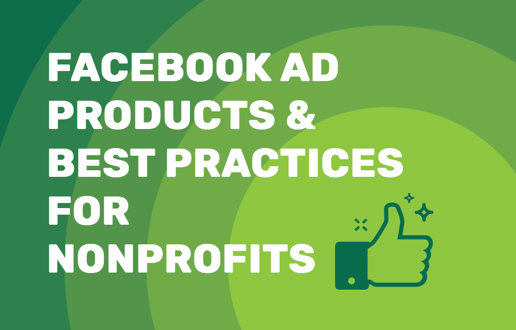 Blog_Facebook-Ad-Products-and-Best-Practices-for-Nonprofits